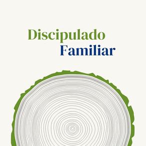 Discipulado Familiar