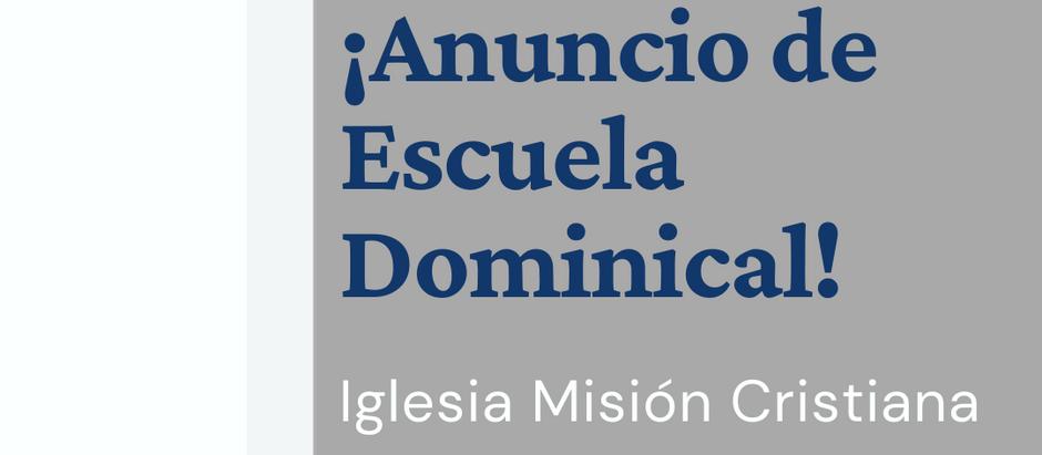 Anuncio de Reapertura Escuela Dominical
