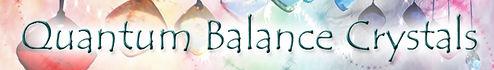 Quantum Balance Crystals.jpg