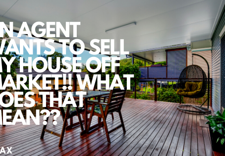 An Agent Wants to Sell my House Off Market!! What Does That Mean??