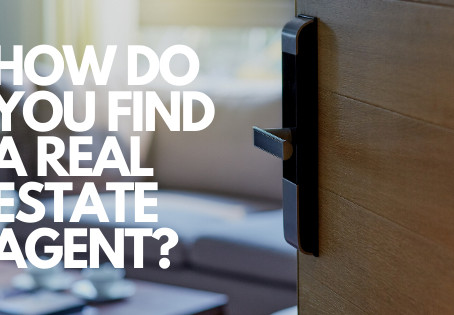 How do you find a Real Estate Agent?