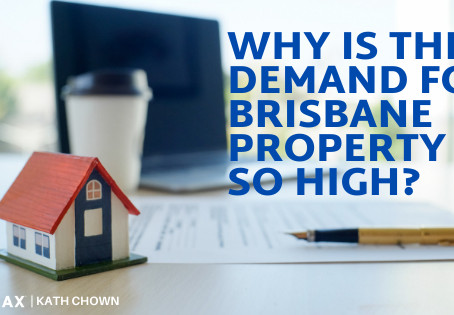 Why is there such high demand for Property in Brisbane?