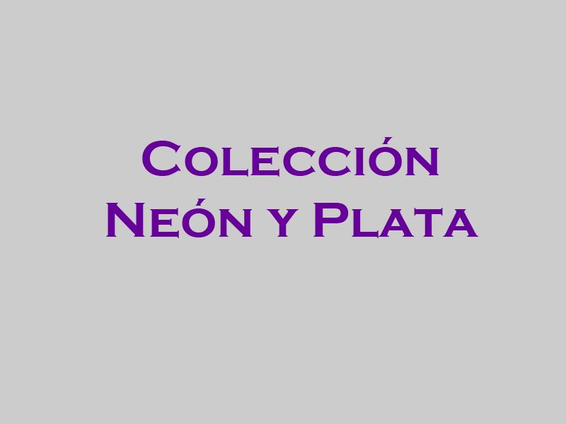 Colección Neón y Plata b