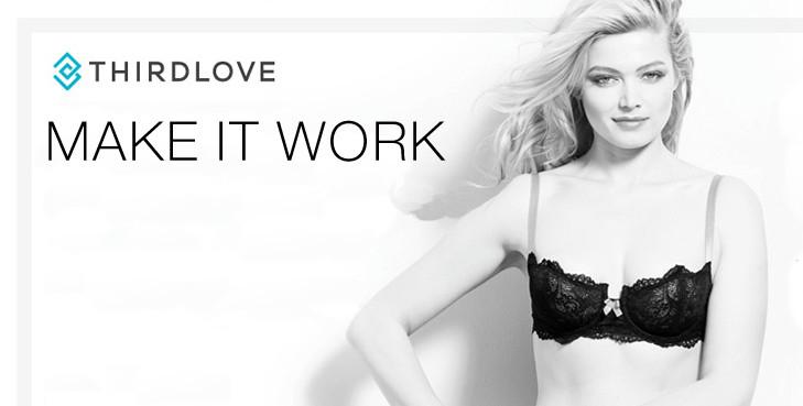 ThirdLove-Make-It-Work