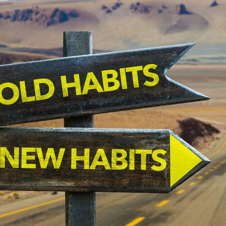 If I must be a slave to habit, let me be a slave to good habits