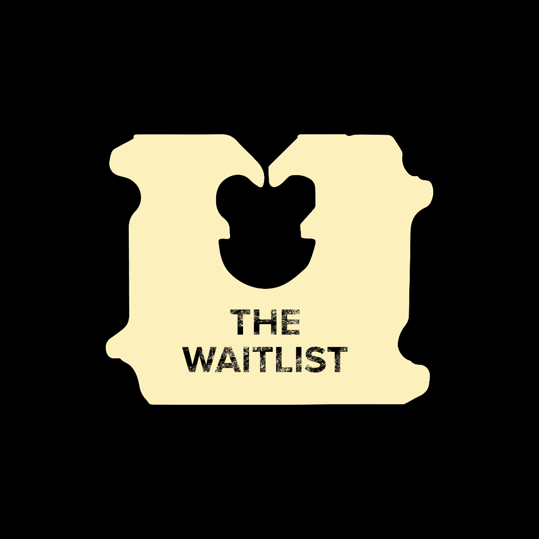 The Waitlist