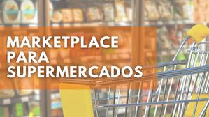 Associação lançará marketplace para supermercados