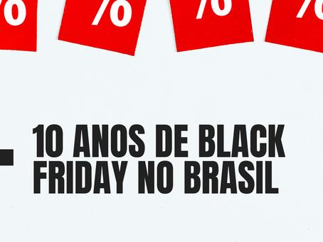 Black Friday completa 10 anos no Brasil; saiba mais sobre a data