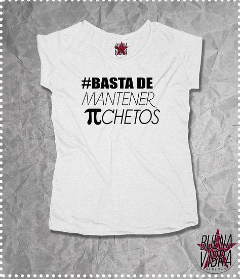 #BASTA DE piCHETOS