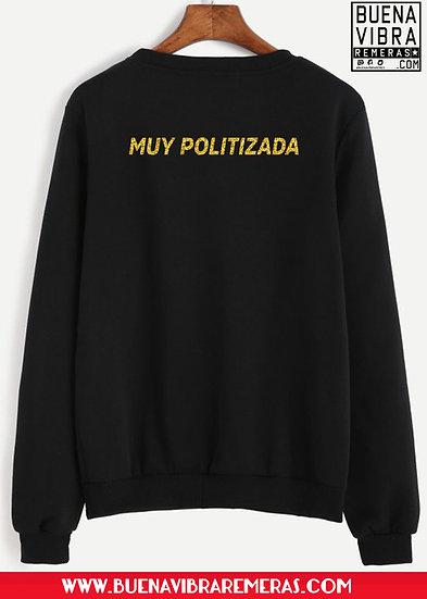 MUY POLITIZADA buzo
