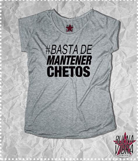 #BASTA DE CHETOS