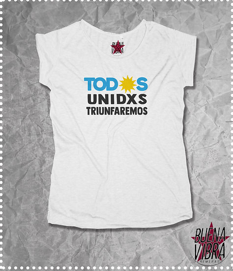 TODOS UNIDXS TRIUNFAREMOS