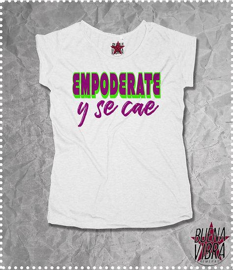 EMPODERATE Y SE CAE