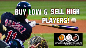 09b7ccb8a12 MLB Buy Low & Sell High Hitters & Pitchers through April!