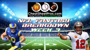 NFL Week 3 - Fantasy Breakdown & Stacks from CheatSheetPros!