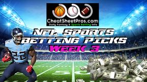 NFL Sports Betting Picks for Week 3!