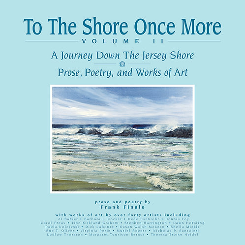 To The Shore Once More, Volume II