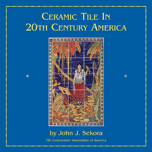 Ceramic Tile In 20th Century America