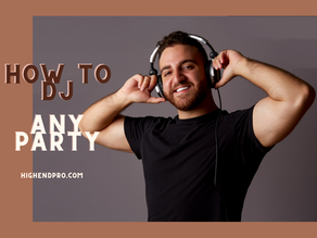 How To Dj Any Party