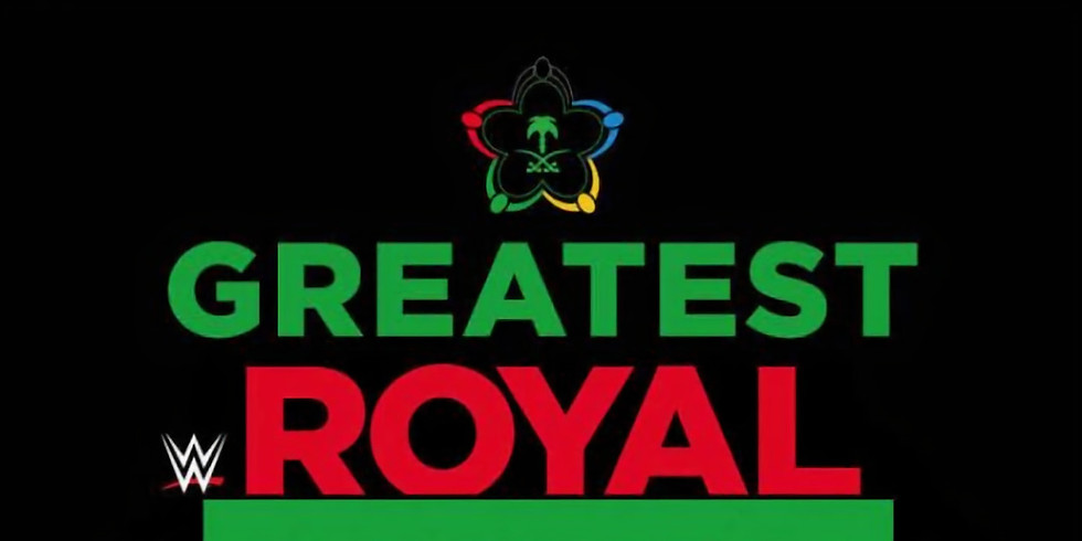"""WWE  """"The Greatest Royal Rumble"""""""