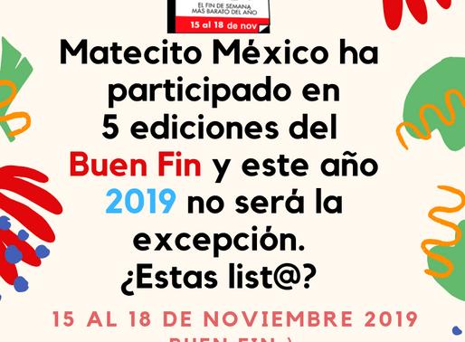 6ta edición del BUEN FIN :) 2019 Matecito México participantes  🤩