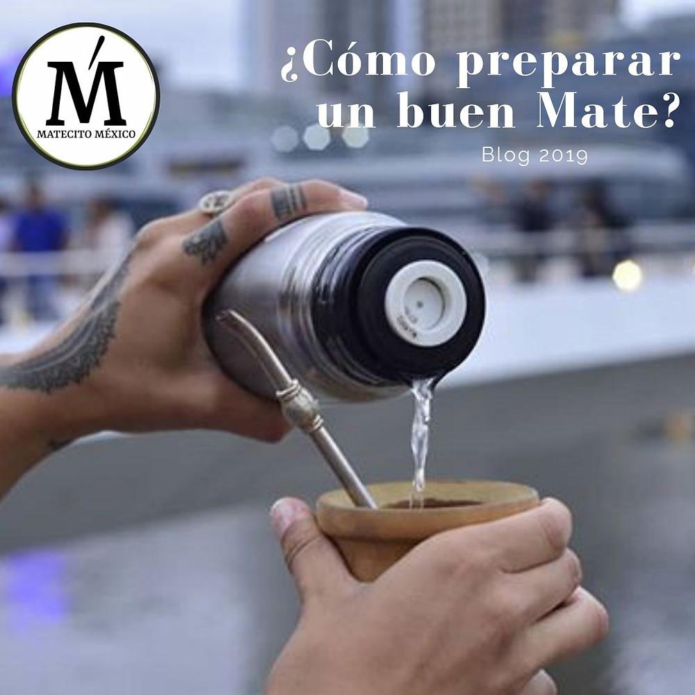 ¿Cómo preparar un buen Mate en México 2019