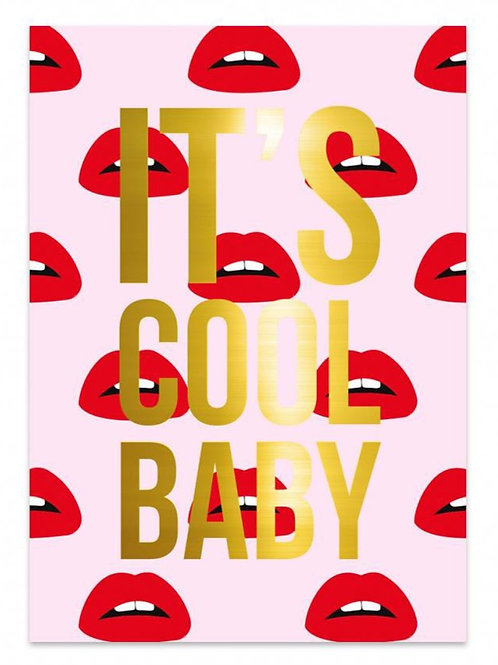 It's Cool Baby - Card