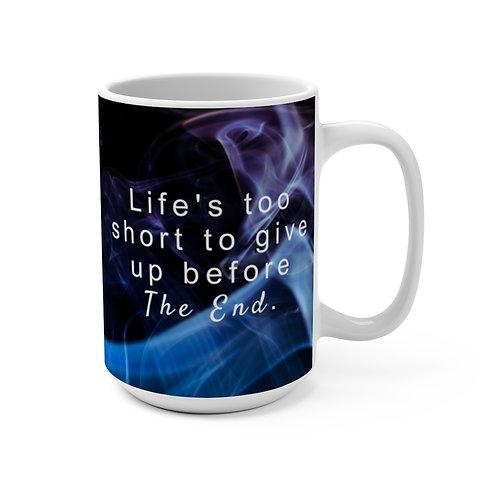 Live a great story—15oz mug