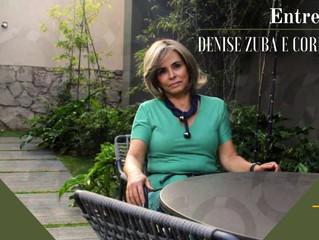 HS ENTREVISTA: ARQUITETA DENISE ZUBA