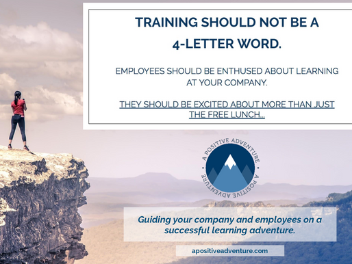 Training Should Not be a 4-Letter Word.