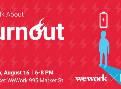 8/16 Panel in SF: Let's Talk Burnout!