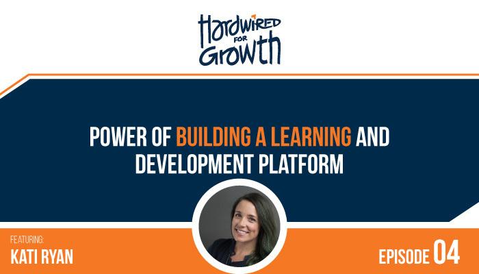 Kati Ryan, Hardwired for Growth