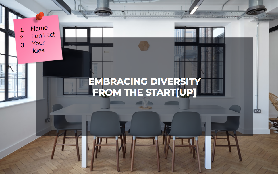 Embracing Diversity from the Startup