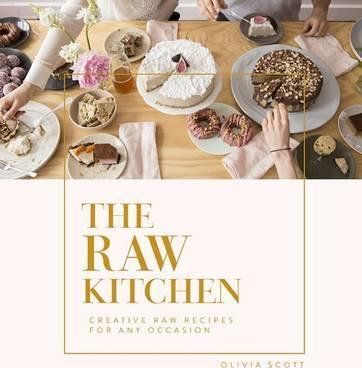 The Raw Kitchen Book | Olivia Scott