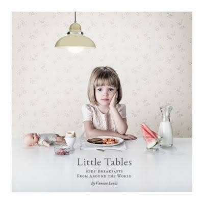 Little Tables   Breakfast Recipe Book   Vanessa Lewis