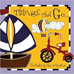 Things that Go... | Lisa Gardinar