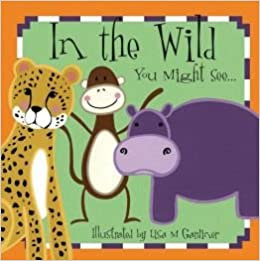 In The Wild You Might See | Lisa Gardiner