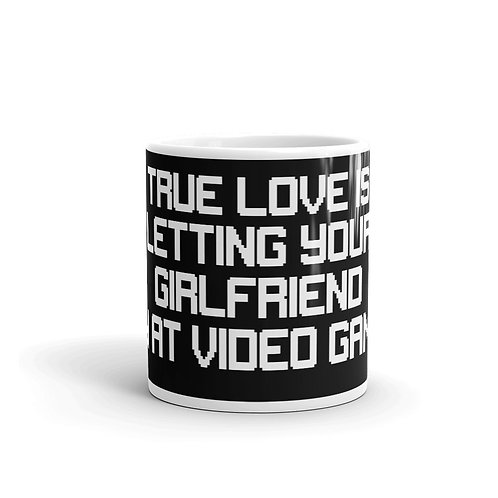 Letting Your Girlfriend Win at Video Games Mug