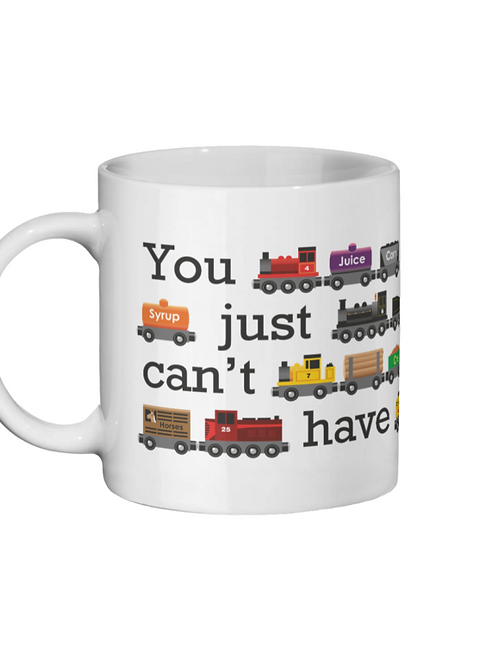 You Just Can't Have Too Many Trains - Ceramic Mug