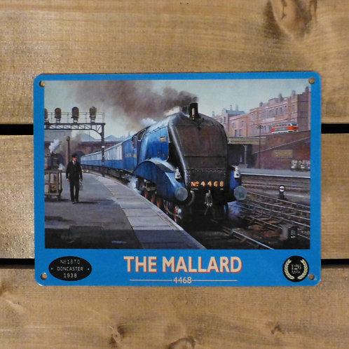 The Mallard - Metal Sign