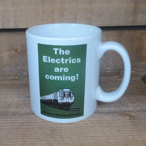 The Electrics are Coming! - Ceramic Mug