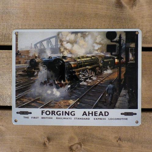Forging Ahead - Metal Sign