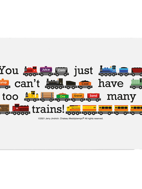 You Just Can't Have Too Many Trains - Chopping Board
