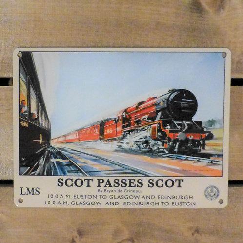 Scot Passes Scot - Metal Sign