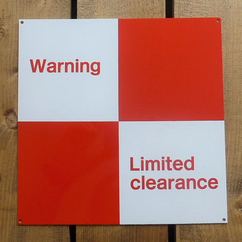 Warning Limited Clearance - Metal Sign