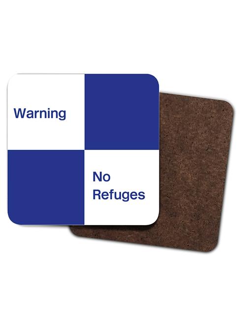 No Refuges - Coasters (Pack of 4)