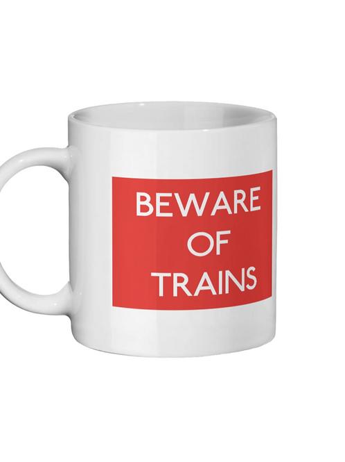 Beware of Trains - Ceramic Mug