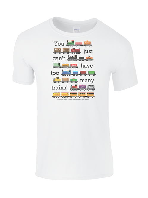 You Just Can't Have Too Many Trains - Child's T-Shirt