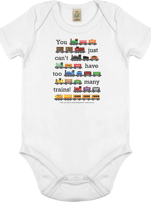 You Just Can't Have Too Many Trains - Baby Vest