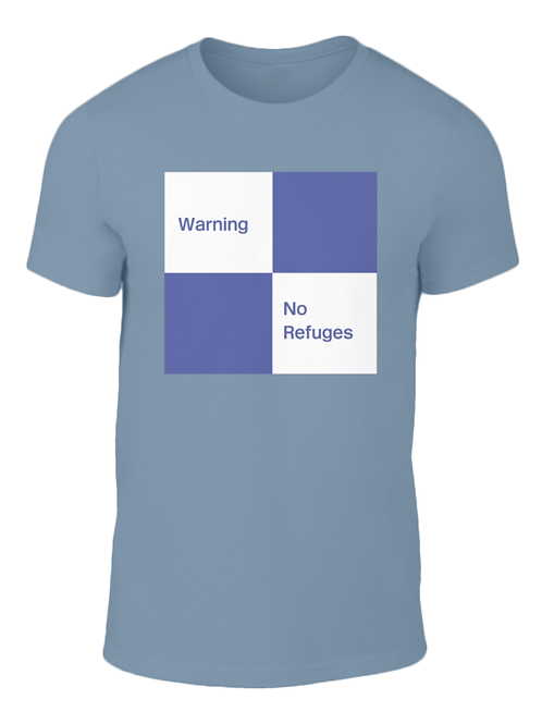 No Refuges - T-Shirt
